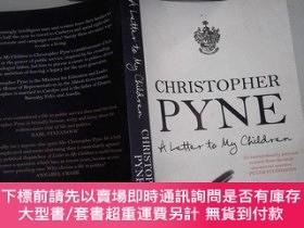 二手書博民逛書店Christopher罕見Pyne A Letter To My ChildrenY206421 Christ