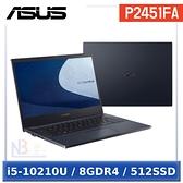 ◤直升16G,再加裝1TB硬碟◢ ASUS P2451FA (i5-10210U/8G/512G PCIe/W10P/14/3年保固)