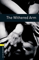 二手書博民逛書店 《Oxford Bookworms Library: Stage 1: The Withered Arm》 R2Y ISBN:019478925X│OUP Oxford
