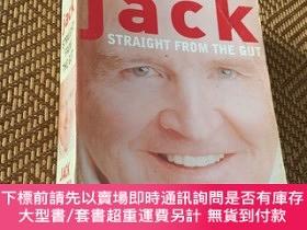 二手書博民逛書店Jack:罕見Straight from the Gut 傑克·韋爾奇自傳(鉆石版)Y9068 Jack We