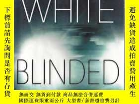 二手書博民逛書店Blinded罕見(White, Stephen) by Whi