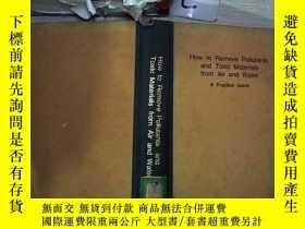 二手書博民逛書店How罕見to Remove Pollutants and Toxic Materials form Air an