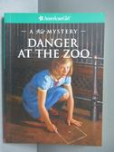 【書寶二手書T3/原文小說_IBN】Danger At The Zoo-A Kit Mystery_Ernst, Kat