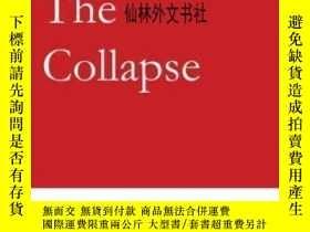 二手書博民逛書店【罕見】2015年 Before The Collapse: T