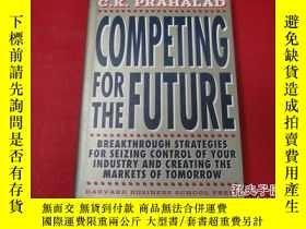 二手書博民逛書店Competing罕見for the Future 【英文原版,