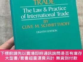 二手書博民逛書店Schmitthoff s罕見Export Trade: The Law and Practice of Inte
