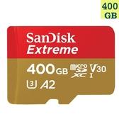 【免運】SanDisk 400GB 400G microSDXC【Extreme 160MB/s】microSD micro SD SDXC UHS 4K U3 V30 A2 SDSQXA1-400G 手機 記憶卡