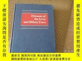 二手書博民逛書店Diseases罕見of the liver and Biliary Tract(肝臟和膽道疾病)Y17088