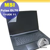 【Ezstick】MSI GL76 11UEK GL76 UDK 靜電式筆電LCD液晶螢幕貼 (可選鏡面或霧面)