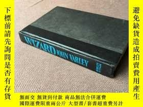 二手書博民逛書店Wizard罕見(英語 精裝 毛邊本)Y278316 John