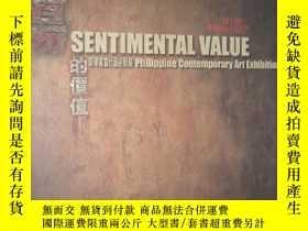 二手書博民逛書店罕見感傷的價值——菲律賓當代藝術羣展(作品集)17608 北京