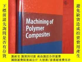 二手書博民逛書店Machining罕見of Polymer Composites