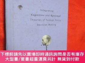 二手書博民逛書店Integrating罕見Cognitive and Rational Theorie... (大32開,硬精裝)