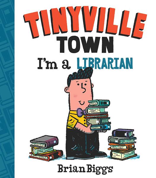 【麥克書店】TINYVILLE TOWN:I'M A LIBRARIAN/硬頁書《幼兒認知/職業:圖書館員》