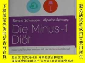 二手書博民逛書店德語原版罕見Die Minus-1-Diaet von Rona