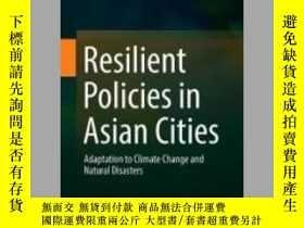 二手書博民逛書店Resilient罕見Policies in Asian CitiesY405706 Mitsuru Tana