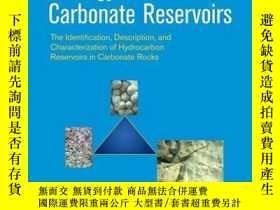 二手書博民逛書店Geology罕見of Carbonate Reservoirs: The Identification, Des