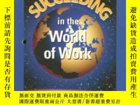 二手書博民逛書店Succeeding罕見In The World Of Work