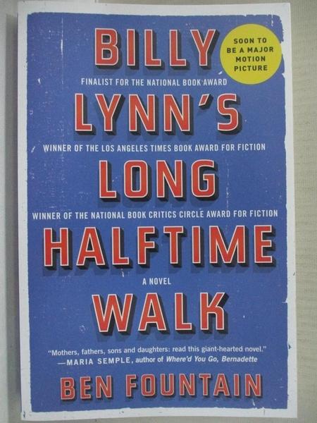 【書寶二手書T4/原文小說_C22】Billy Lynn's Long Halftime Walk_Fountain, Ben