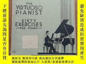 二手書博民逛書店C.L.HANON罕見THE VIRTUOSO PIANIST SIXTY EXERCISES FORPIANO奇