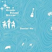 Daniel Ho / 吹過島嶼的風(平裝版)