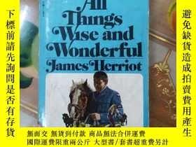 二手書博民逛書店All罕見Things Wise and Wonderful b
