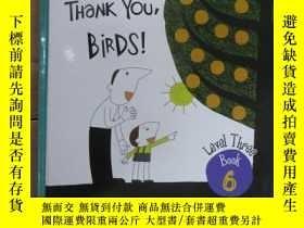 二手書博民逛書店布朗兒童英語罕見Thank You Birds ! ( Lev