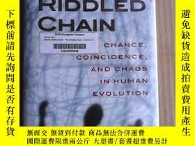 二手書博民逛書店The罕見Riddled Chain: Chance, Coincidence and Chaos in Huma