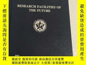 二手書博民逛書店research罕見facilities of the futu