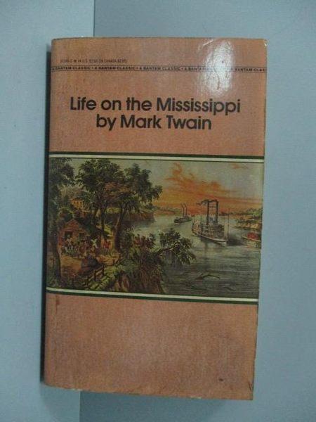 【書寶二手書T3/原文小說_LAC】Life on the Mississippi_Mark Twain