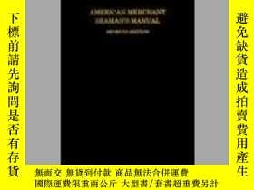 二手書博民逛書店American罕見Merchant Seamans Manual-美國商船海員手冊Y443421 Willi