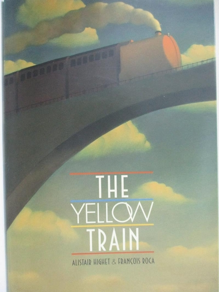 【書寶二手書T8/少年童書_FGK】The Yellow Train_Alistair Highet