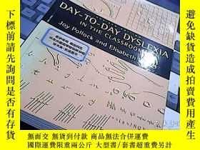 二手書博民逛書店DAY罕見TO DAY DYSLEXIA IN THE CLAS