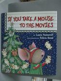 【書寶二手書T3/少年童書_XCF】If You Take a Mouse to the Movies_NUMEROFF