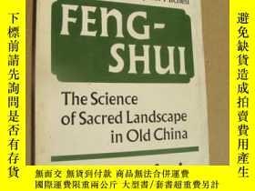 二手書博民逛書店Feng-shui,the罕見science of sacred landscape in Old China