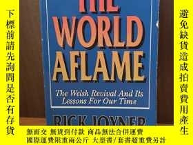 二手書博民逛書店The罕見World Aflame: The Welsh Rev