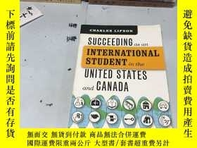 二手書博民逛書店英文原版:Succeeding罕見as an International Student in the Unite