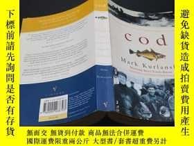 二手書博民逛書店Cod:罕見A Biography of the Fish That Changed the WorldY20