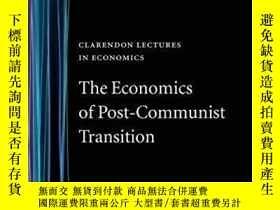 二手書博民逛書店The罕見Economics Of Post-communist TransitionY256260 Oliv