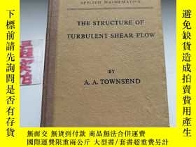 二手書博民逛書店THE罕見STRUCTURE OF TURBULENT SHEAR FLOWY330094 見圖 見圖