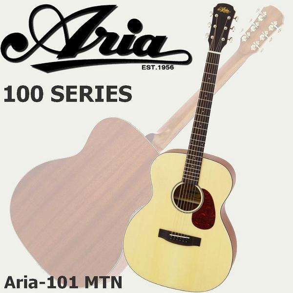 【非凡樂器】Aria-101 MTN 民謠吉他 / 原木消光款 / 贈厚袋及超值配備