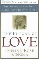 二手書博民逛書店《The Future of Love: The Power of the Soul in Intimate Relationships》 R2Y ISBN:0385490836