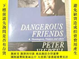 二手書博民逛書店Dangerous罕見Friends:Hemingway,Hus