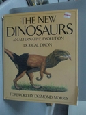 【書寶二手書T8/原文書_YEM】The new dinosaurs_Dougal Dixon
