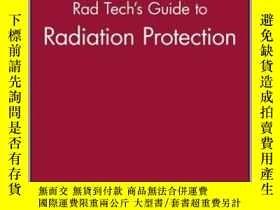 二手書博民逛書店Rad罕見Tech s Guide to Radiation Protection-輻射防護技術指南Y3617