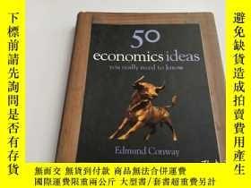 二手書博民逛書店50罕見Economics Ideas You Really N