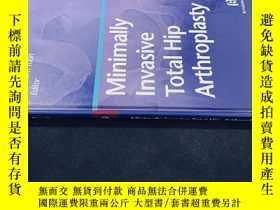 二手書博民逛書店Minimally罕見Invasive Total Hip ArtheoplastyY258675