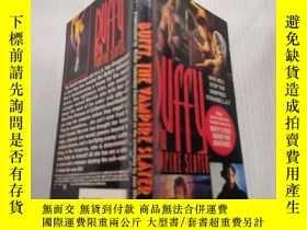 二手書博民逛書店BUFFY罕見THE VAMPIRE SLAYER :吸血鬼殺手巴菲.Y200392