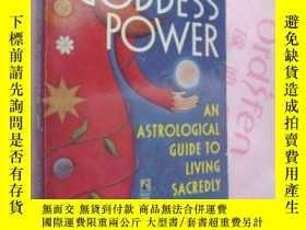 二手書博民逛書店GODDESS罕見POWER《女神的力量》:An astrolo