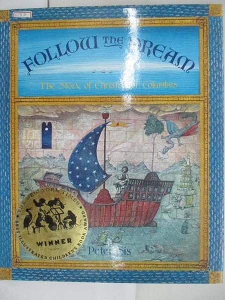 【書寶二手書T1/少年童書_DYM】Follow The Dream : The Story of Christopher Colunbus
